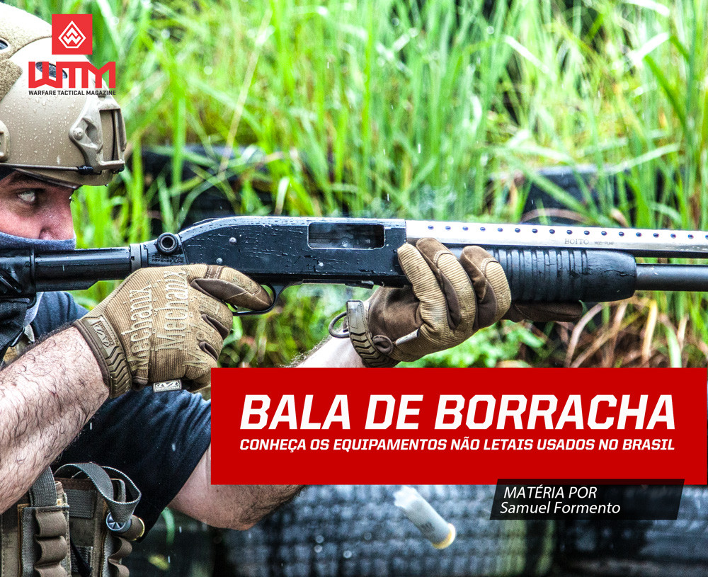 As principais armas não letais utilizadas pela policia - Balas de borracha
